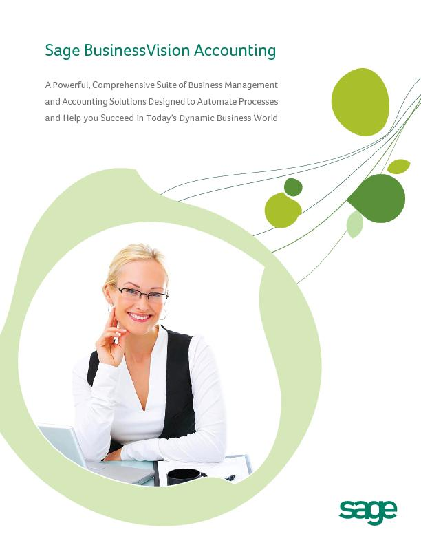 Sage BusinessVision AccountingA Powerful, Comprehensive Suite of Busin