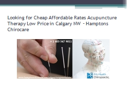 Looking for Cheap Affordable Rates Acupuncture Therapy Low Price in Calgary NW � Hamptons Chirocare