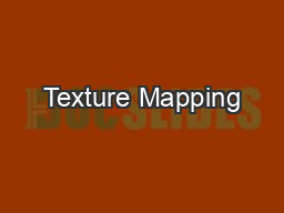 Texture Mapping PowerPoint PPT Presentation