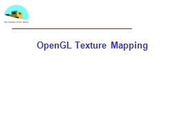 OpenGL Texture Mapping PowerPoint PPT Presentation