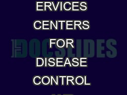 US D EPARTMENT OF EALTH AND UMAN ERVICES CENTERS FOR DISEASE CONTROL AND PREVENTION July  SIGNS AND SYMPTOMS