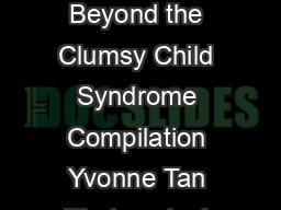 Dyspraxia Beyond the Clumsy Child Syndrome Compilation Yvonne Tan Photos stock