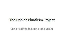 The Danish Pluralism Project