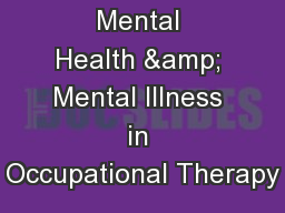 Mental Health & Mental Illness in Occupational Therapy