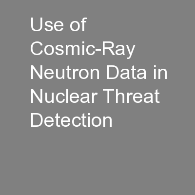Use of Cosmic-Ray Neutron Data in Nuclear Threat Detection