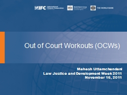 Out of Court Workouts (OCWs)