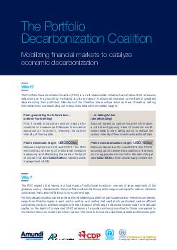 The Portfolio Decarbonization Coalition Mobilizing nancial markets to catalyze economic decarbonization The Portfolio Decarbonization Coalition PDC is a multistakeholder initiative that will drive GH