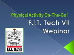 Physical Activity On-The-Go! PowerPoint PPT Presentation