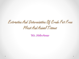 Extraction And Determination Of Crude Fat From Plant And An