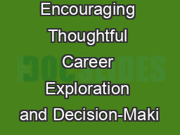 Encouraging Thoughtful Career Exploration and Decision-Maki