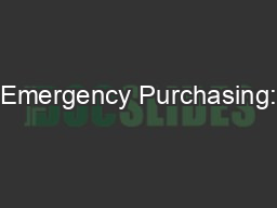Emergency Purchasing: