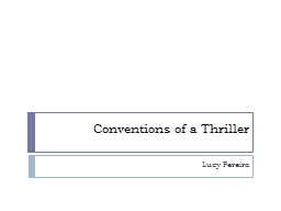Conventions of a Thriller PowerPoint PPT Presentation