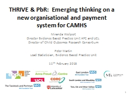 THRIVE & PbR:  Emerging thinking on a new organisationa