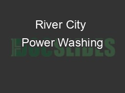 River City Power Washing