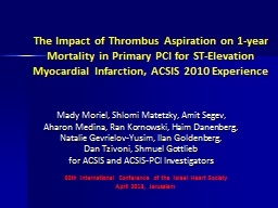The Impact of Thrombus Aspiration on 1-year Mortality in Pr PowerPoint PPT Presentation