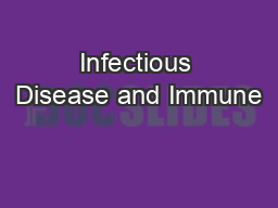 Infectious Disease and Immune