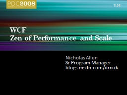 WCF Zen of Performance and Scale PowerPoint PPT Presentation