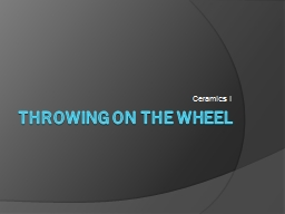 THROWING ON THE WHEEL