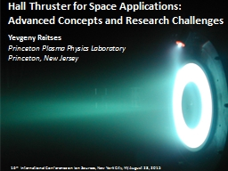 Hall Thruster for Space Applications: Advanced Concepts and