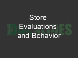 Store Evaluations and Behavior