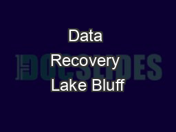Data Recovery Lake Bluff PowerPoint PPT Presentation