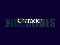 Character PowerPoint PPT Presentation