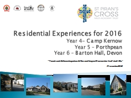 Residential Experiences for 2016