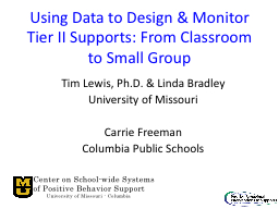 Using Data to Design & Monitor Tier II Supports: From C PowerPoint PPT Presentation