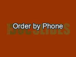 Order by Phone PowerPoint PPT Presentation