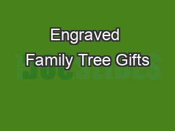 Engraved Family Tree Gifts PDF document - DocSlides