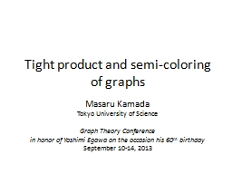 Tight product and semi-coloring of graphs PowerPoint PPT Presentation