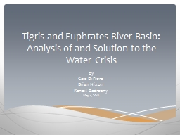 Tigris and Euphrates River Basin: Analysis of and Solution