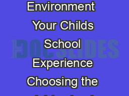 The Benets of the Coeducational Environment  Your Childs School Experience Choosing the right school for your child is a complex decision