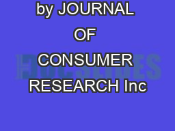 by JOURNAL OF CONSUMER RESEARCH Inc