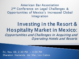 Investing in the Resort & Hospitality Market in Mexico: