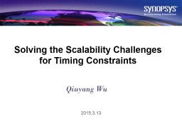 Solving the Scalability Challenges for Timing Constraints