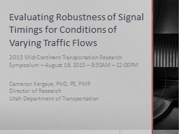 Evaluating Robustness of Signal Timings for Conditions of V