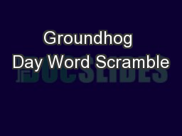 Spring Unscramble Worksheets : Groundhog day word scramble pdf document docslides