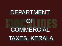 DEPARTMENT OF COMMERCIAL TAXES, KERALA