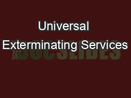 Universal Exterminating Services