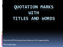 Quotation Marks PowerPoint PPT Presentation