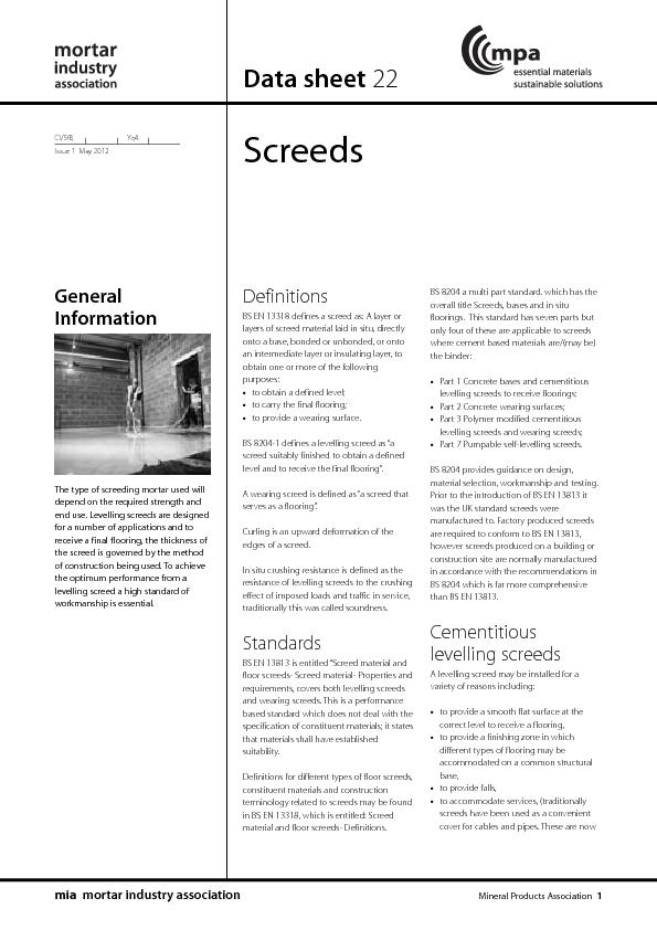 ScreedsBS 8204 a multi part standard. which has theoverall title Scree