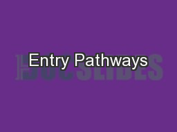 Entry Pathways