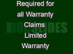 Original Proof of Purchase Required for all Warranty Claims  Limited Warranty Magma Products Inc