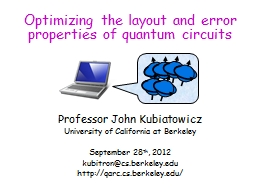 Optimizing the layout and error properties of quantum circu