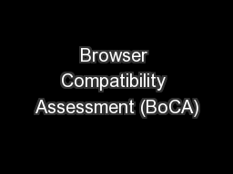 Browser Compatibility Assessment (BoCA)
