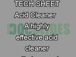 PRODUCT TECH SHEET Acid Cleaner   A highly effective acid cleaner offering resul