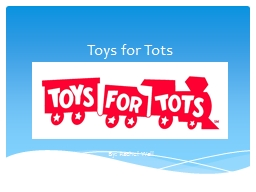 Toys for Tots PowerPoint PPT Presentation