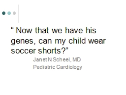 � Now that we have his genes, can my child wear soccer sh