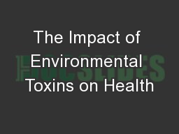 The Impact of Environmental Toxins on Health